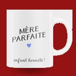 """Mug """"Mère parfaite"""""""