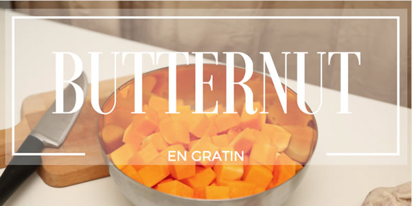 Recette de gratin de butternut
